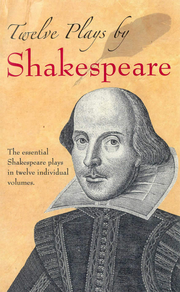twelve plays by shakespeare the essential shakespeare plays in
