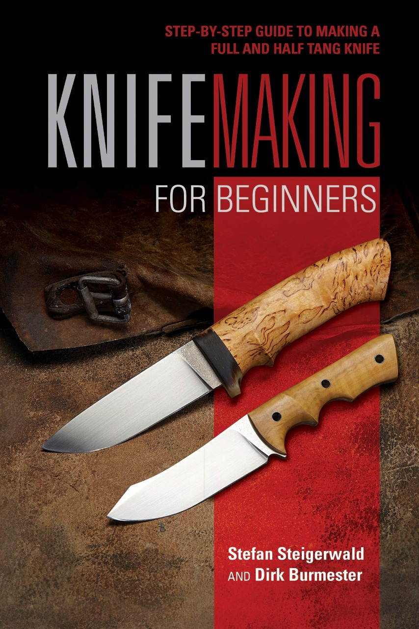 Knifemaking For Beginners, ISBN: 9780764357343 - available
