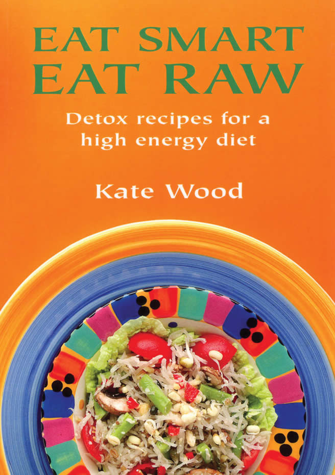 Eat smart eat raw isbn 9781904010128 available from nationwide 3999 forumfinder Images