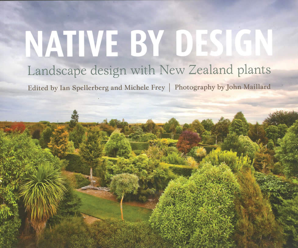 Native by design landscape design with new zealand plants for Garden design books 2017